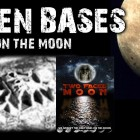 Alien Bases on the Moon Filmed – TWO FACED MOON – FREE MOVIE