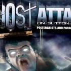 Ghost Attack on Sutton Street: Poltergeists and Paranormal Entities – FREE MOVIE